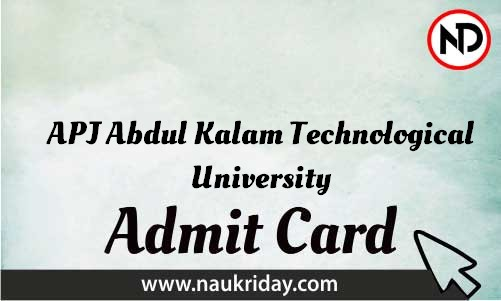 APJ Abdul Kalam Technological University Admit Card download pdf call letter available get hall ticket