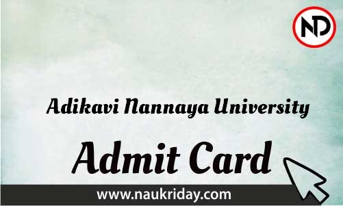 Adikavi Nannaya University Admit Card download pdf call letter available get hall ticket