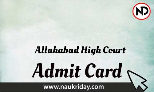 Allahabad High Court   admit card, call letter, hall ticket download pdf online naukriday