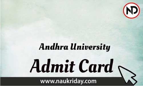 Andhra University   admit card, call letter, hall ticket download pdf online naukriday