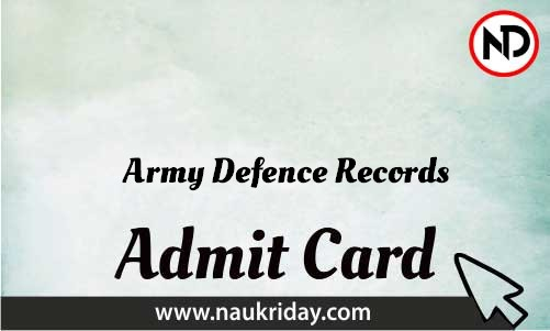 Army Defence Records Admit Card download pdf call letter available get hall ticket