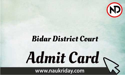 Bidar District Court Admit Card download pdf call letter available get hall ticket