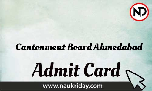 Cantonment Board Ahmedabad Admit Card download pdf call letter available get hall ticket