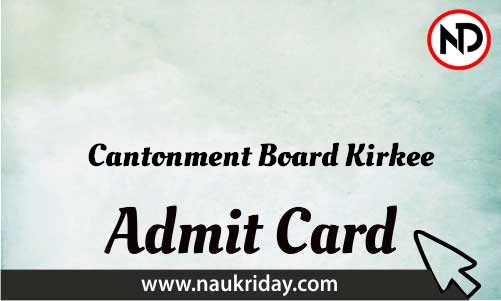 Cantonment Board Kirkee Admit Card download pdf call letter available get hall ticket
