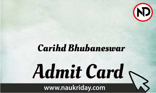 Carihd Bhubaneswar Admit Card download pdf call letter available get hall ticket