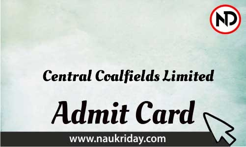 Central Coalfields Limited Admit Card download pdf call letter available get hall ticket