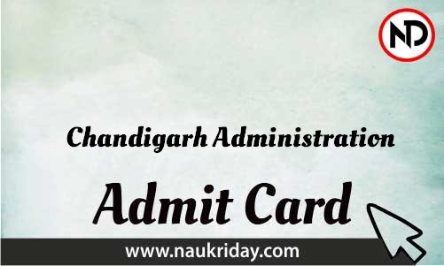 Chandigarh Administration Admit Card download pdf call letter available get hall ticket