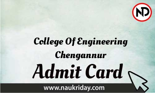 College Of Engineering Chengannur Admit Card download pdf call letter available get hall ticket