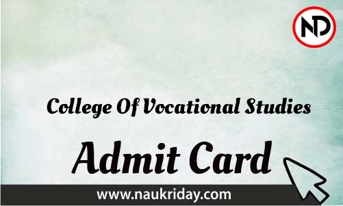 College Of Vocational Studies Admit Card download pdf call letter available get hall ticket