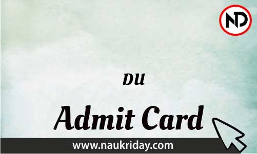DU Admit Card download pdf call letter available get hall ticket