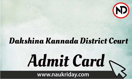 Dakshina Kannada District Court Admit Card download pdf call letter available get hall ticket