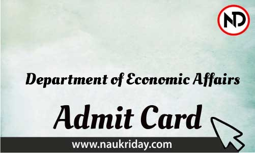 Department of Economic Affairs Admit Card download pdf call letter available get hall ticket
