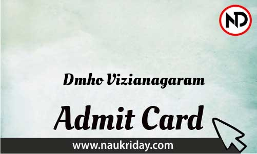 Dmho Vizianagaram Admit Card download pdf call letter available get hall ticket