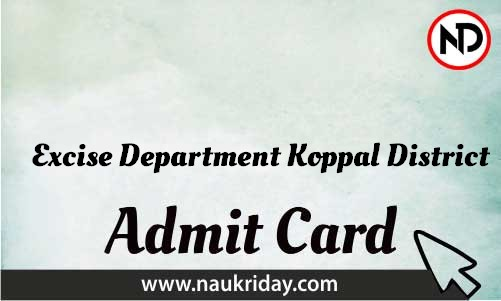 Excise Department Koppal District Admit Card download pdf call letter available get hall ticket