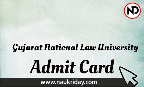 Gujarat National Law University   admit card, call letter, hall ticket download pdf online naukriday