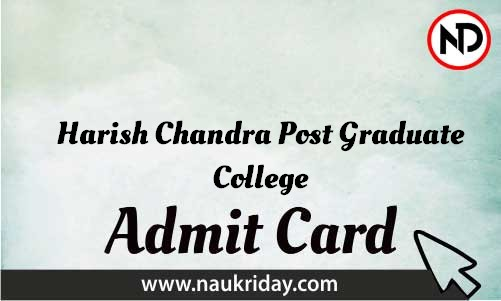 Harish Chandra Post Graduate College Admit Card download pdf call letter available get hall ticket