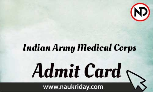 Indian Army Medical Corps Admit Card download pdf call letter available get hall ticket
