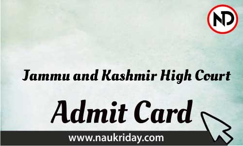 Jammu and Kashmir High Court Admit Card download pdf call letter available get hall ticket