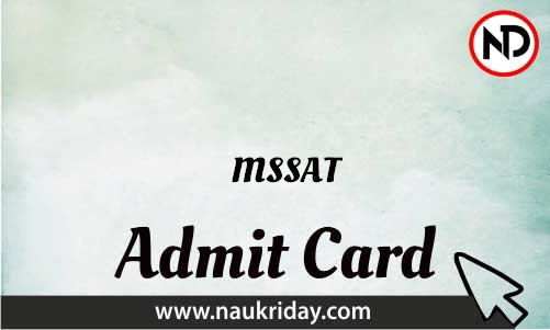 MSSAT Admit Card download pdf call letter available get hall ticket