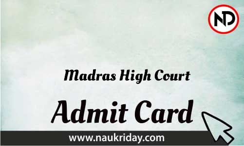 Madras High Court Admit Card download pdf call letter available get hall ticket