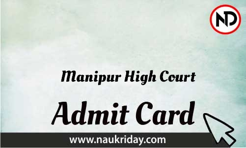 Manipur High Court Admit Card download pdf call letter available get hall ticket