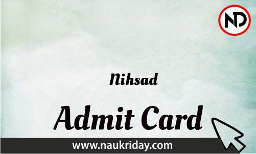 Nihsad Admit Card download pdf call letter available get hall ticket