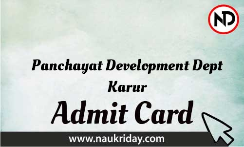 Panchayat Development Dept Karur Admit Card download pdf call letter available get hall ticket