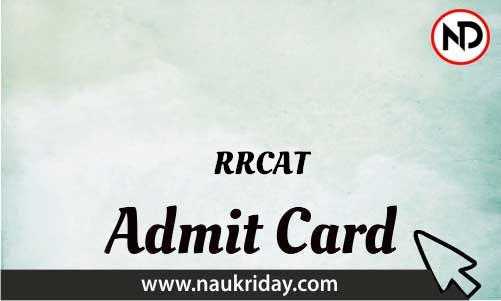 RRCAT   admit card, call letter, hall ticket download pdf online naukriday