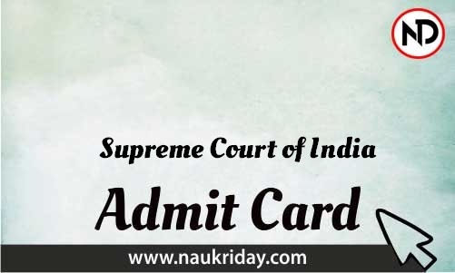 Supreme Court of India  admit card | Call letter | Hall Ticket | Pdf download online