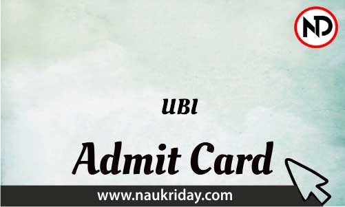UBI Admit Card download pdf call letter available get hall ticket