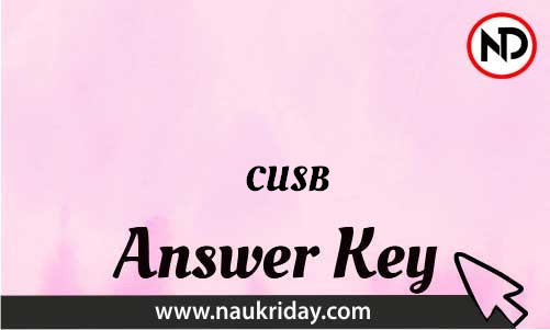 CUSB Download answer key paper key exam key online in pdf