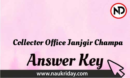 Collector Office Janjgir Champa Download answer key paper key exam key online in pdf