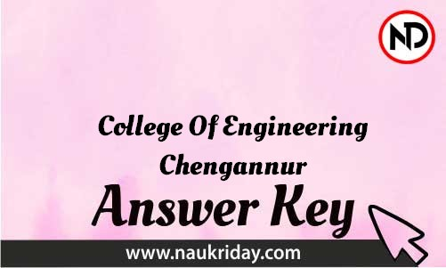 College Of Engineering Chengannur Download answer key paper key exam key online in pdf