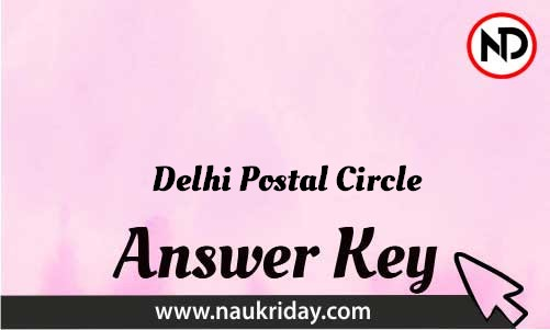 Delhi Postal Circle Download answer key paper key exam key online in pdf