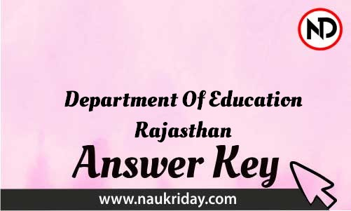 Department Of Education Rajasthan Download answer key paper key exam key online in pdf