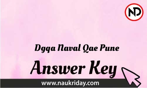 Dgqa Naval Qae Pune Download answer key paper key exam key online in pdf