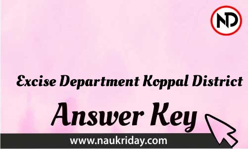 Excise Department Koppal District Download answer key paper key exam key online in pdf