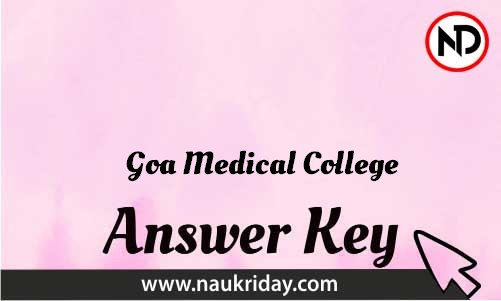 Goa Medical College Download answer key paper key exam key online in pdf