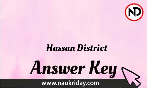 Hassan District Download answer key paper key exam key online in pdf