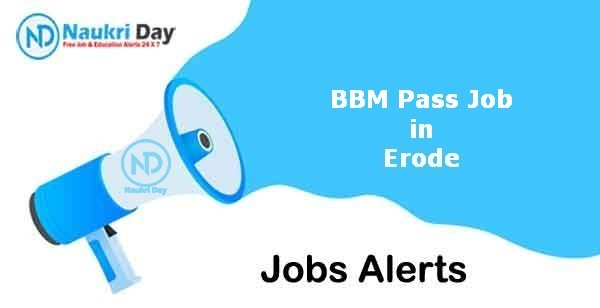 BBM Pass Job in Erode Notification | Latest Update | No of Post Available