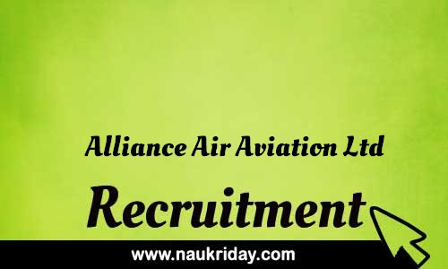Alliance Air Aviation Ltd Recruitment Bharti post Sarkari Naukri Job Vacancy Notification available online