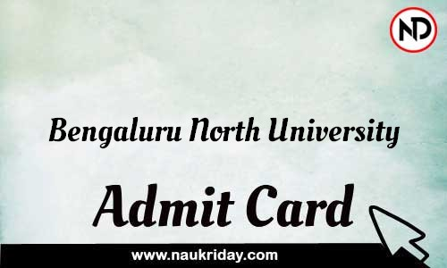 Bengaluru North University Admit Card Call letter Hall Ticket download pdf online