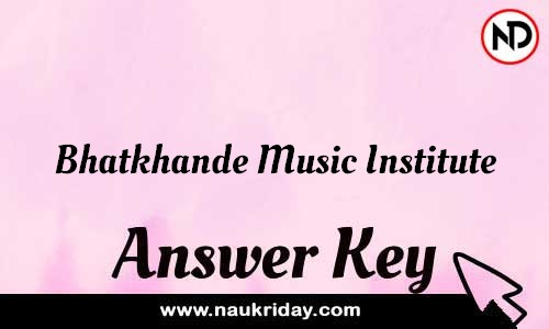 Bhatkhande Music Institute Answer key Exam Key Paper solutions download pdf online