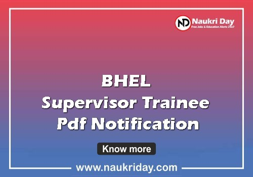 bhel supervisor trainee Recruitment 2021, bhel supervisor trainee Notification 2021, bhel supervisor trainee Sarkari Naukri 2021, bhel supervisor trainee Job Notification 2021