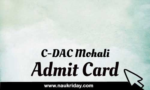 C-DAC Mohali admit card hall ticket call leter download notification pdf online