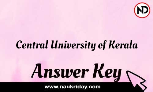 Central University of Kerala Answer key Exam Key Paper solutions download pdf online