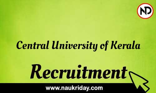 Central University of Kerala recruitment notifications pdf download online