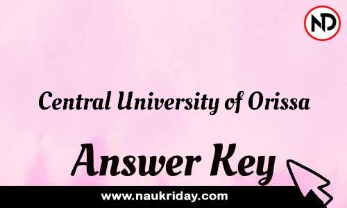 Central University of Orissa Answer key Exam Key Paper solutions download pdf online