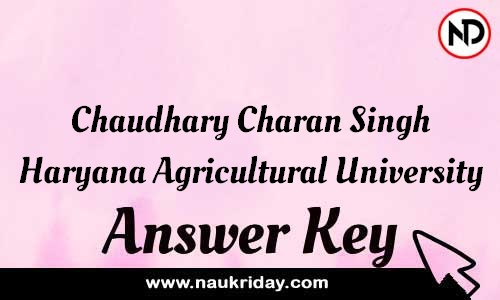 Chaudhary Charan Singh Haryana Agricultural University Answer key Exam Key Paper solutions download pdf online