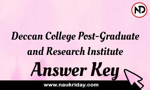 Deccan College Post-Graduate and Research Institute Answer key Exam Key Paper solutions download pdf online